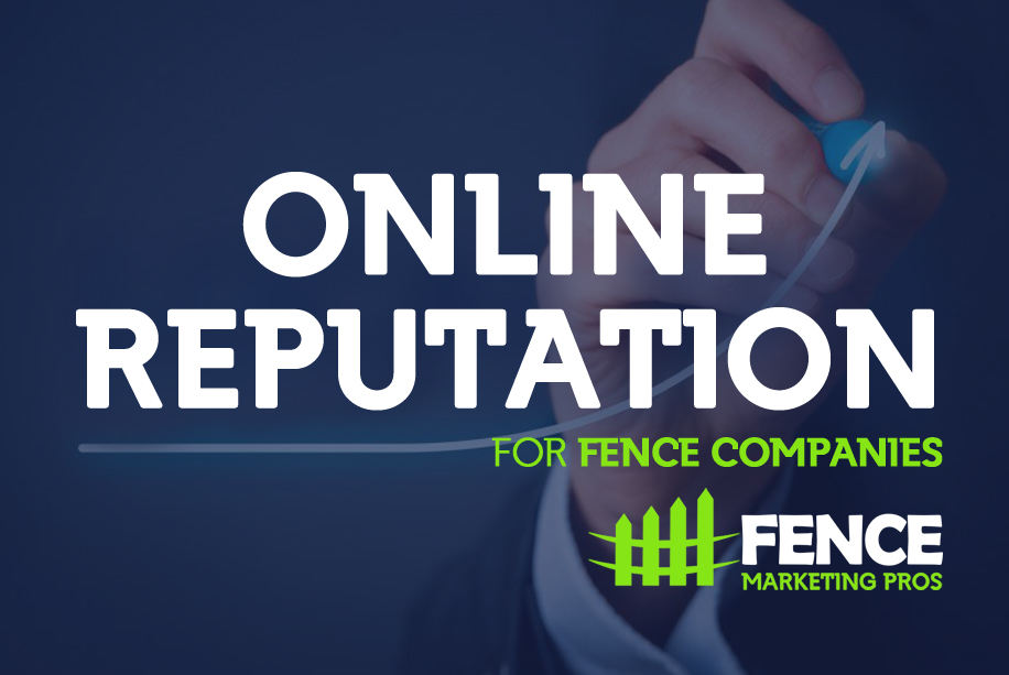 Online Reputation For Fence Companies